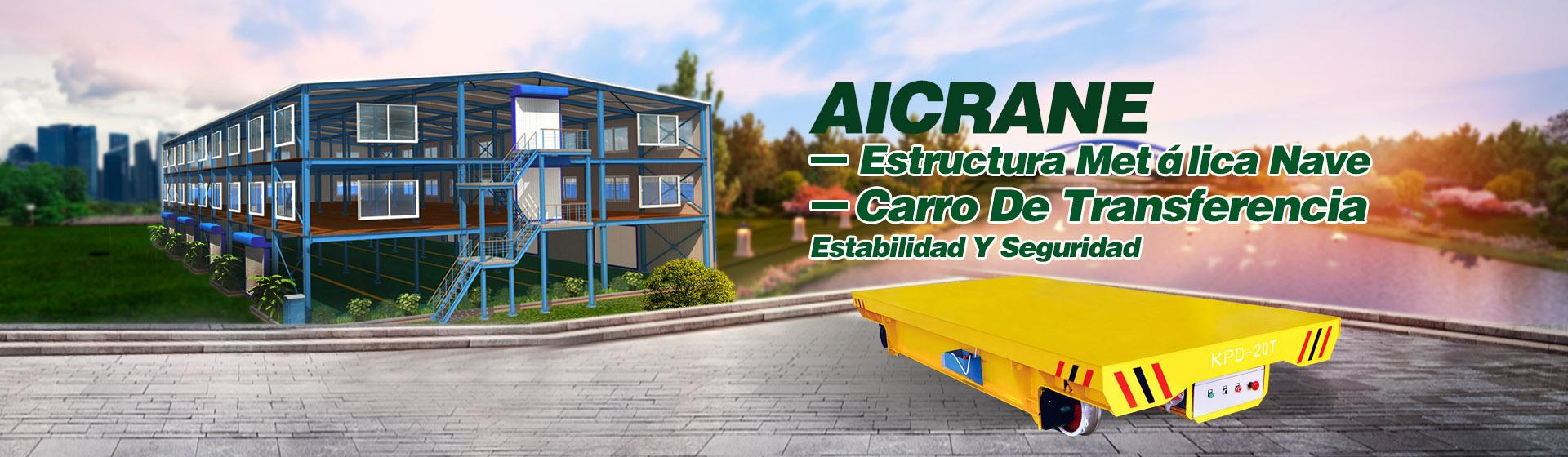 Venta De AICRANE Carro De Transferencia Y Estructura Metálica Nave De Precio Competitivo